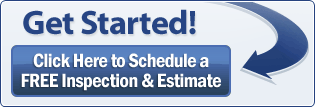 Get Started! Click here for a FREE Inspection & Estimate